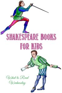 Shakespeare books for kids on WTRW at Castle View Academy homeschool