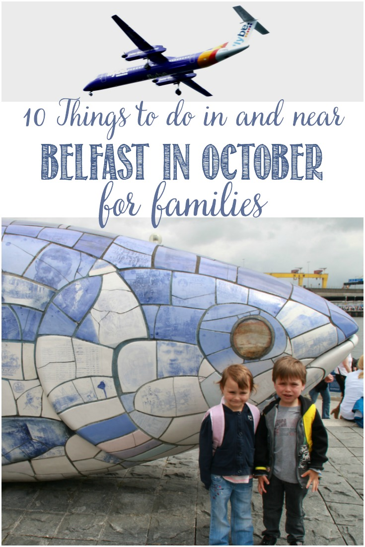 10 Things To Do In and Near Belfast, Northern Ireland in October For Families with Castle View Academy homeschool