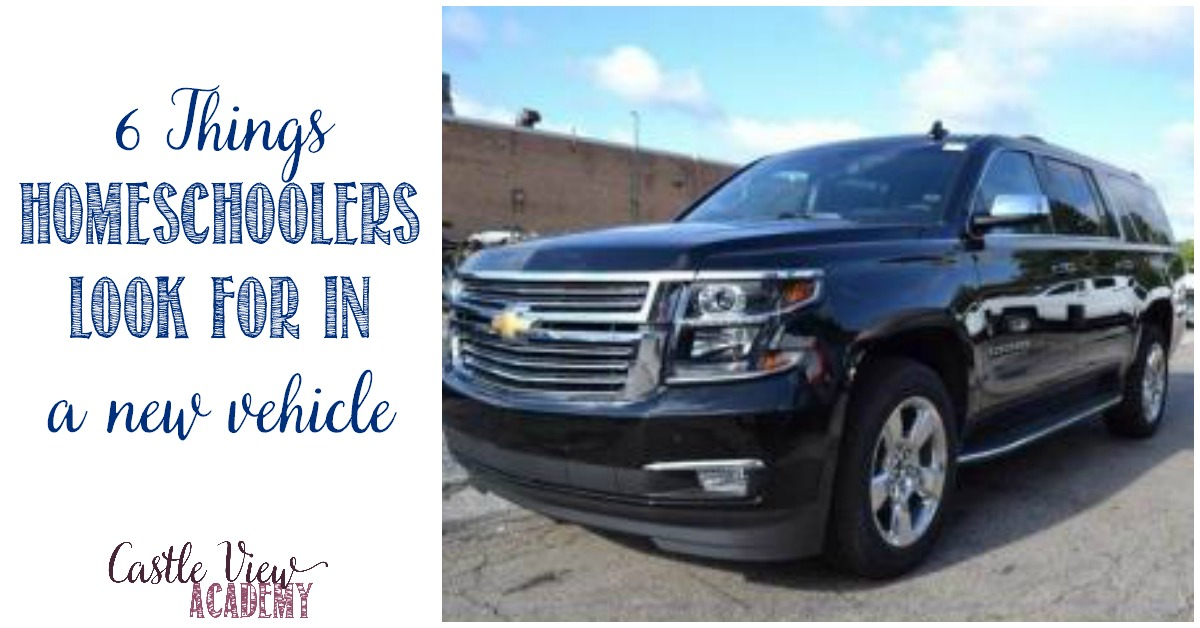 6 things homeschoolers look for in a new vehicle, Castle View Academy homeschool