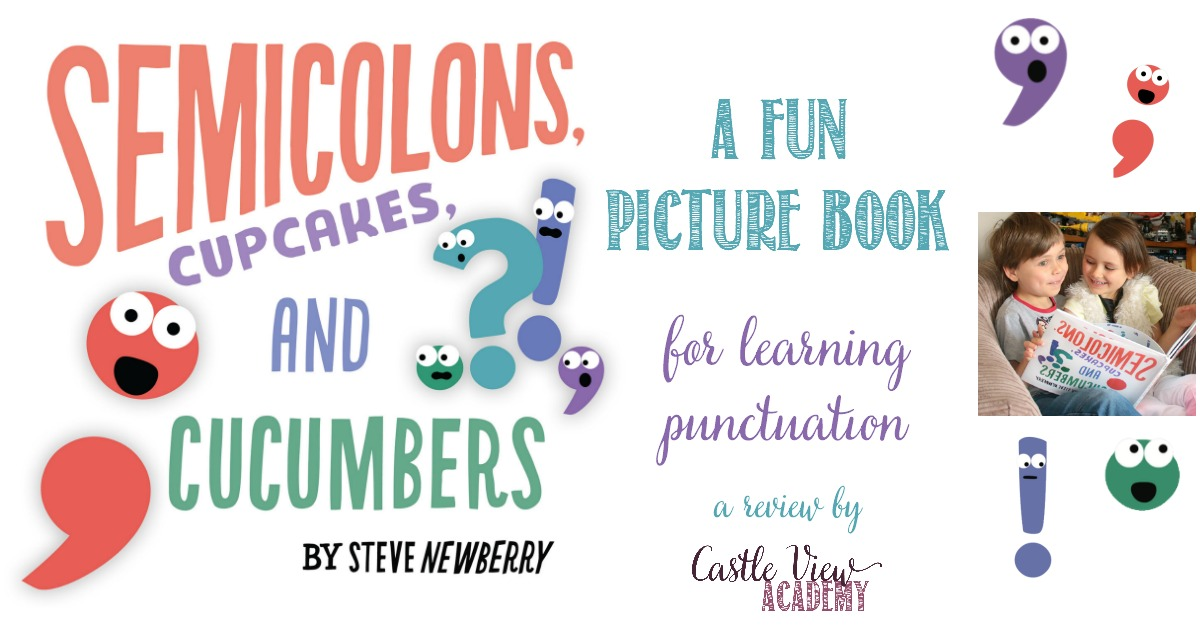 Castle View Academy reviews Semicolons, Cupcakes, and Cucumbers
