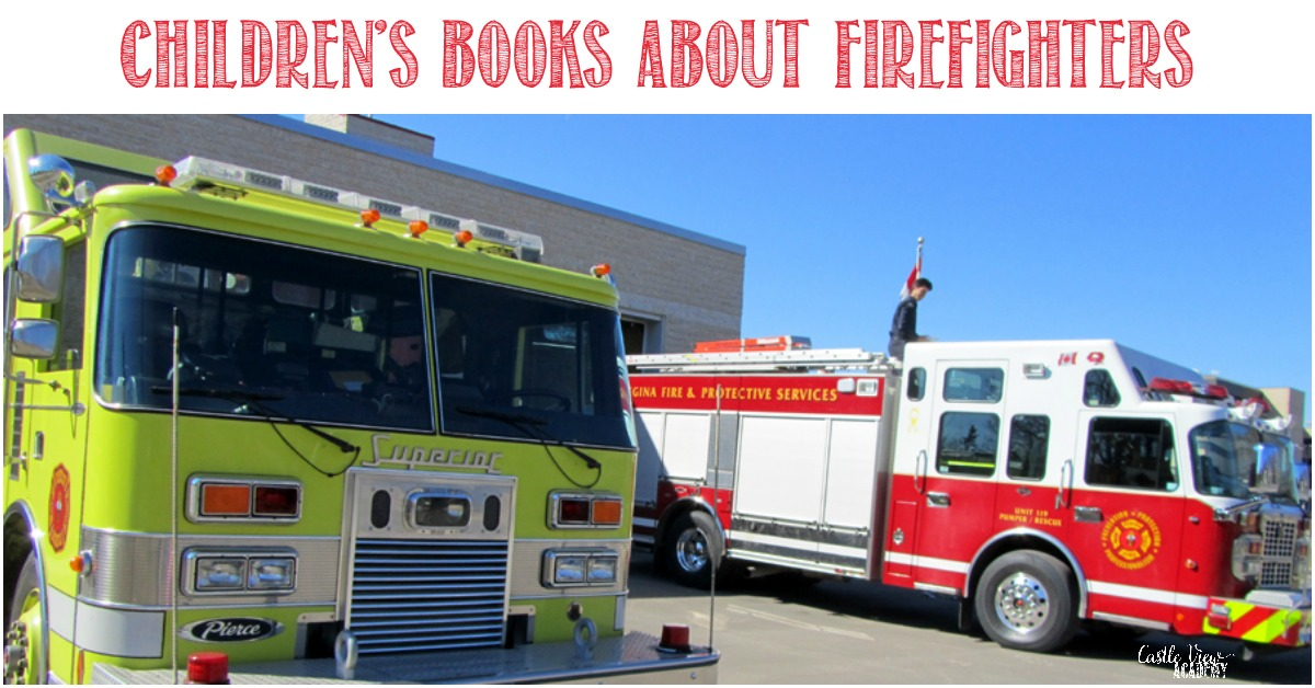 Children's Books About Firefighters at Castle View Academy