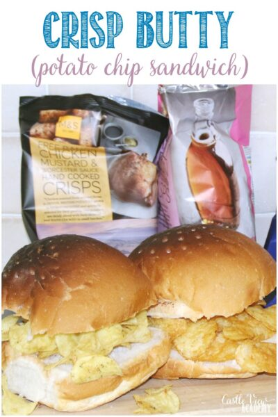 Crisp Butty recipe at Castle View Academy homeschool