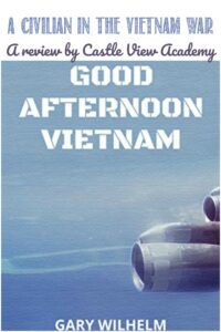 Good Afternoon Vietnam, a review by Castle View Academy homeschool