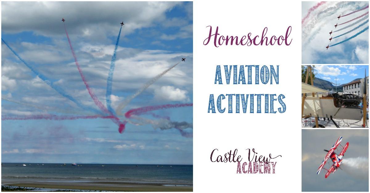 Homeschool Aviation Activities with Castle View Academy homeschool