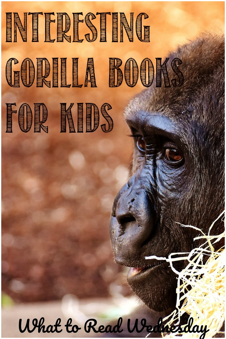 Interesting Gorilla Books For Kids; from storybooks to non-fiction, a selection brought to you by Castle View Academy homeschool