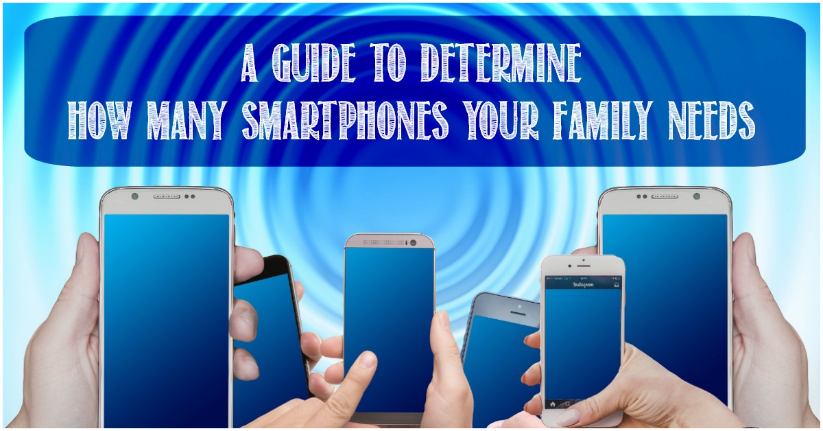 A Guide to Determine How Many Smartphones Your Family Needs, Castle View Academy