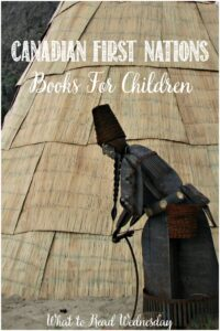 Canadian First Nations Books For Children Chosen by Castle View Academy homeschool