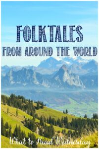 Folktales from around the world with Castle View Academy homeschool