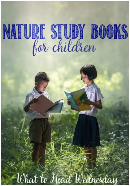 Nature study books for children at Castle View Academy homeschool