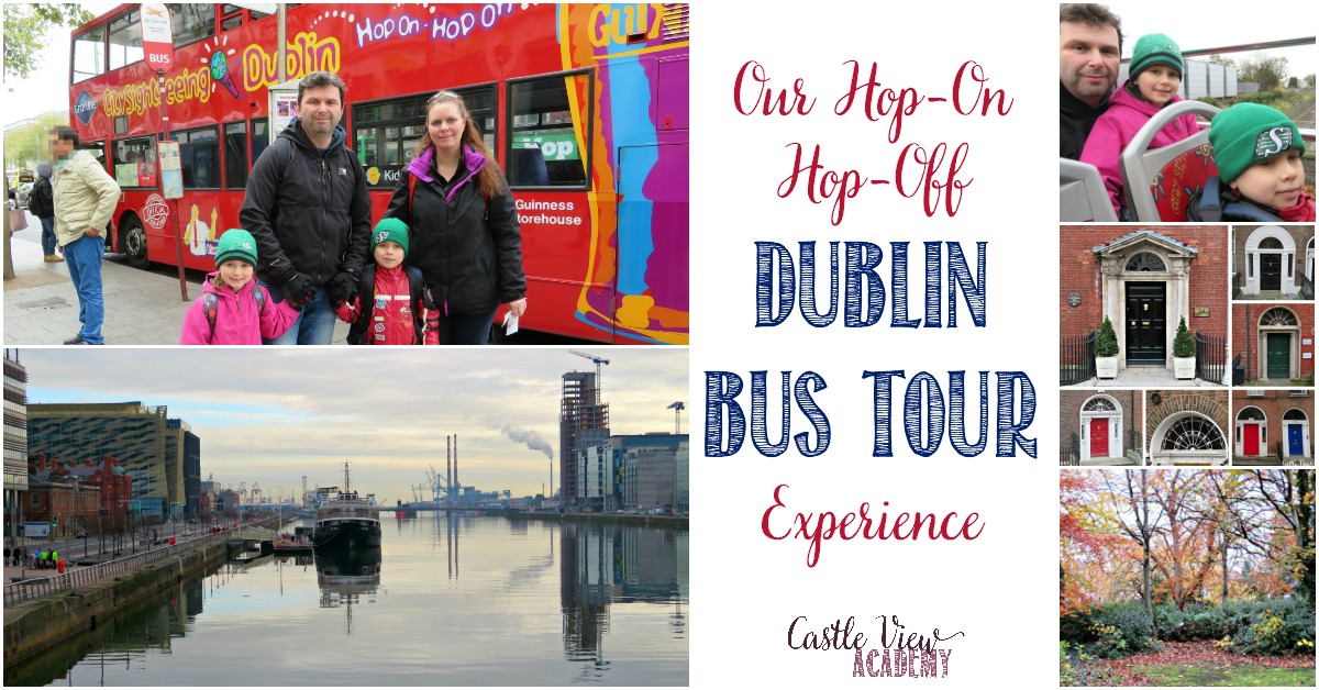 Our Hop On Hop Off Dublin Bus Tour Experience, Castle View Academy's Field Trip