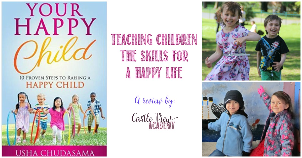 Teaching children the skills for a happy life, a review by Castle View Academy of Your Happy Child