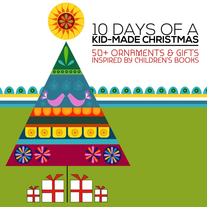 10 days of kid-made Christmas
