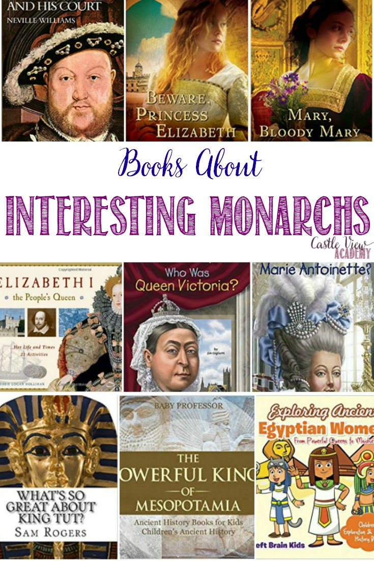 This week's history book selection for kids at Castle View Academy homeschool is about some of the more colourful and interesting monarchs. Who would you say is the monarch with the most intriguing history?