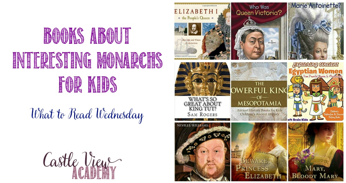 Books About Interesting Monarchs For Kids