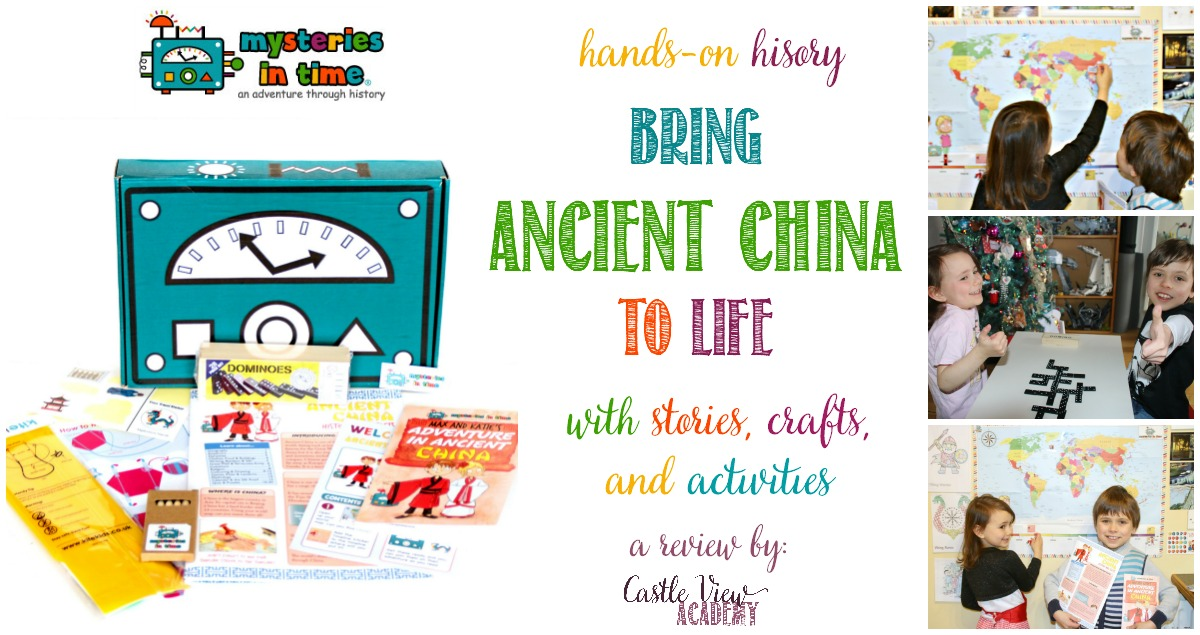 Castle View Academy reviews the Ancient China box from Mysteries In Time
