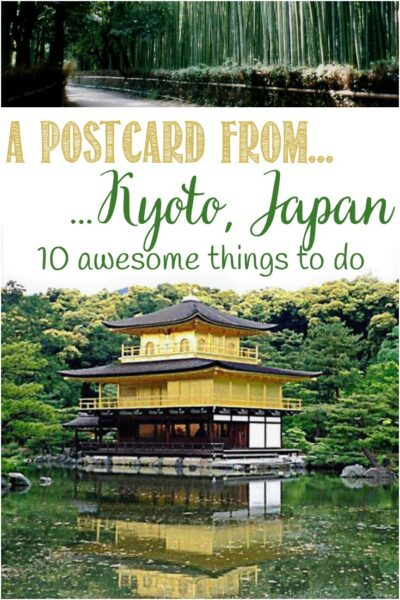 10 awesome things to do in Kyoto, Japan, Castle View Academy homeschool