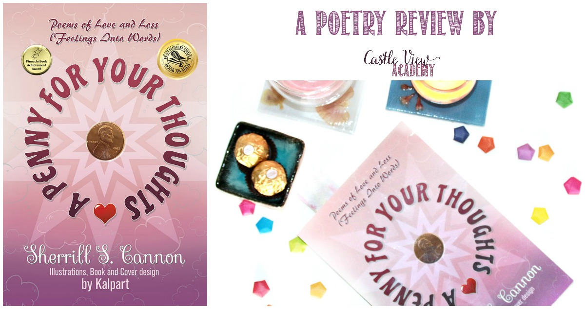Castle View Academy homeschool reviews A Penny For Your Thoughts by Sherrill S Cannon