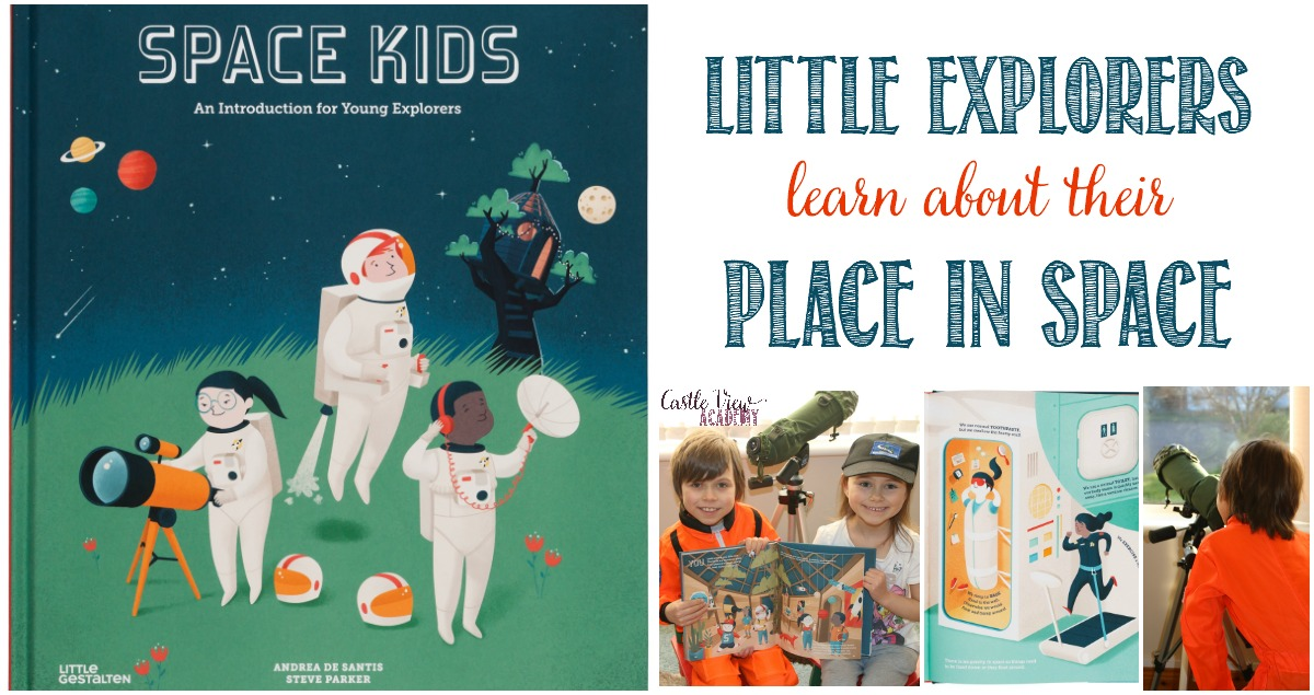 Castle View Academy homeschool reviews Space Kids by Little Gestalten