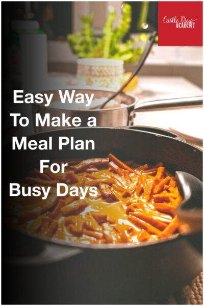 Easy way to make a meal plan for busy days