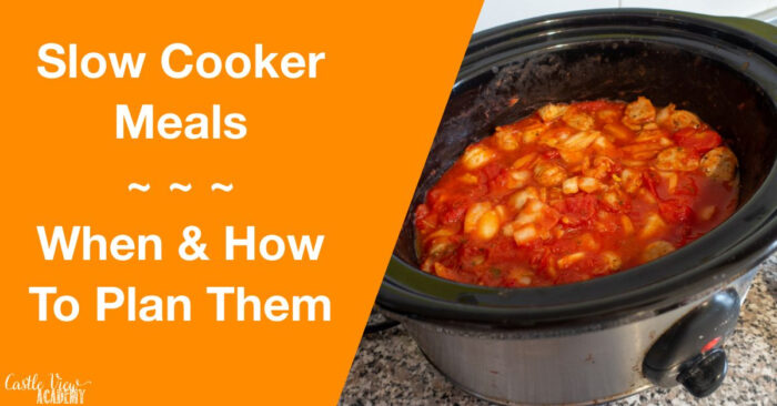 Slow Cooker Meals - When To Plan For Them