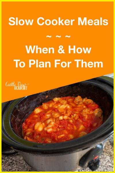 Slow Cooker Meals - When and how To Plan For Them