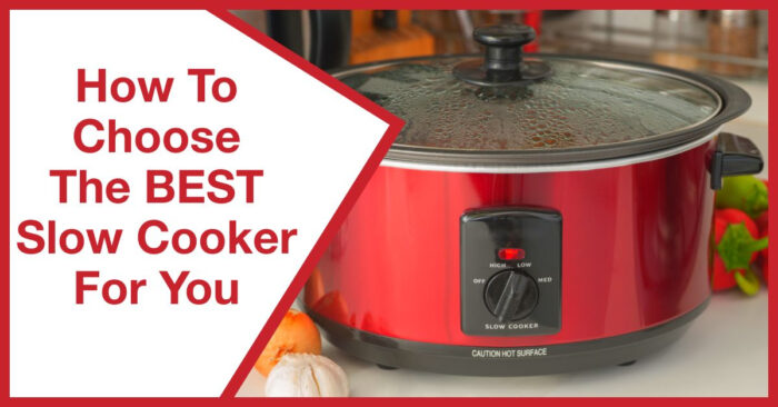 The best slow cooker for you