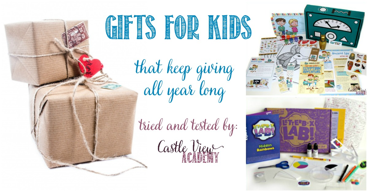 Gifts For Kids that keep giving all year long recommended by Castle View Academy homeschool