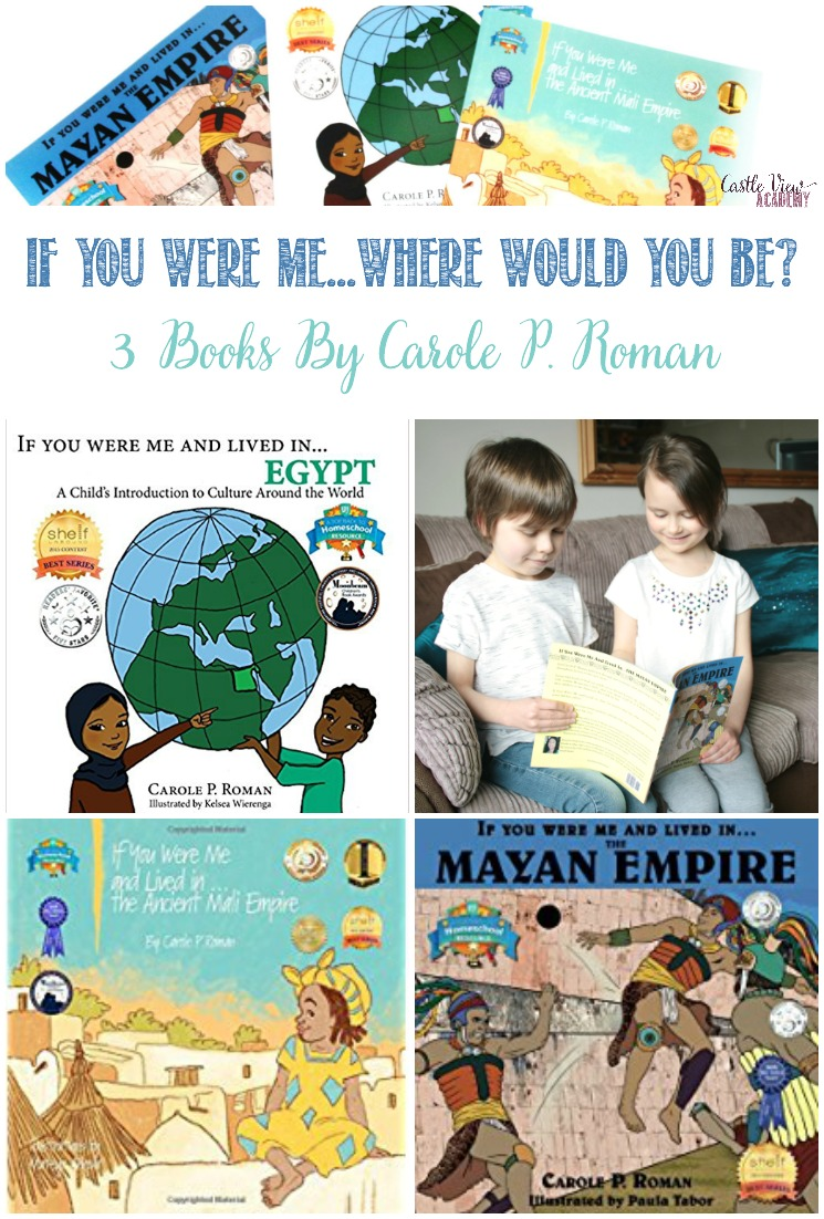 If You Were Me...Where Would You Be? 3 Carole P. Roman Books reviewed #hsreviews #CarolePRoman #childrensbooks #culture #history #homeschooling #kidlit