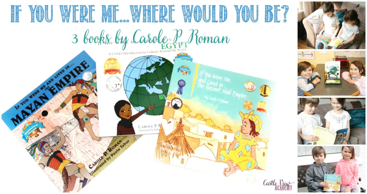 If You Were Me - Where Would You Be - 3 Carole P. Roman books reviewed by Castle View Academy