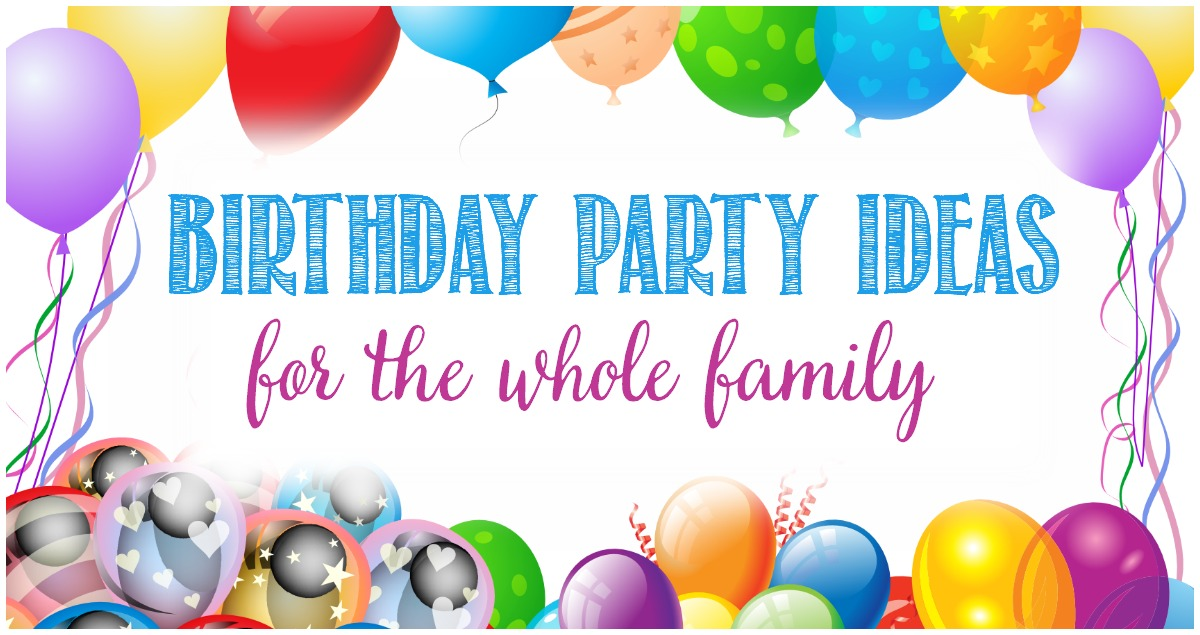Birthday party ideas for the whole family at Castle View Academy