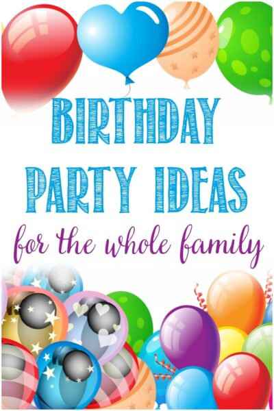 Birthday party ideas for the whole family at Castle View Academy homeschool