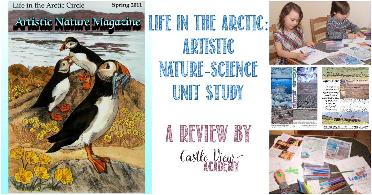 Life In The Arctic, Artistic Nature-Science Unit Study review by Castle View Academy