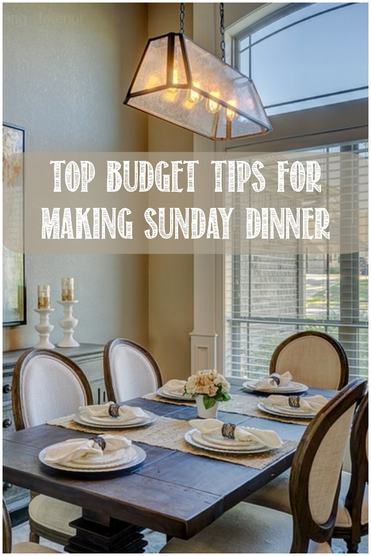 Top Budget Tips When Making Sunday Dinner #Frugal #savemoney #familymeal