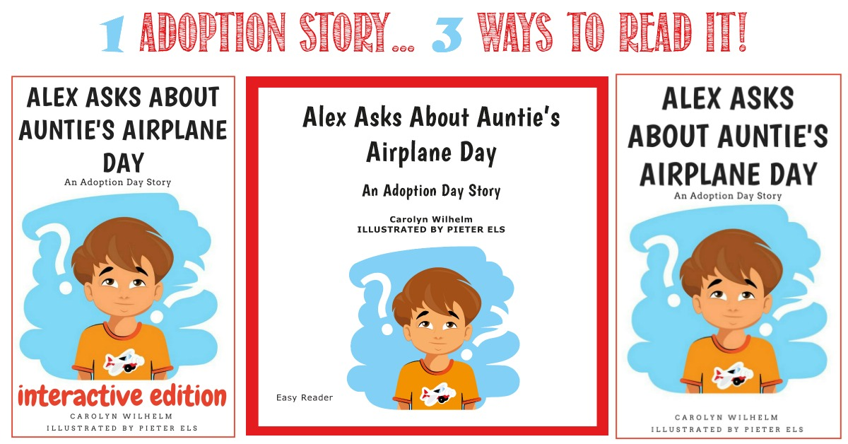 Alex Asks About Auntie's Airplane Day, An Adoption Story reviewed by Castle View Academy homeschool