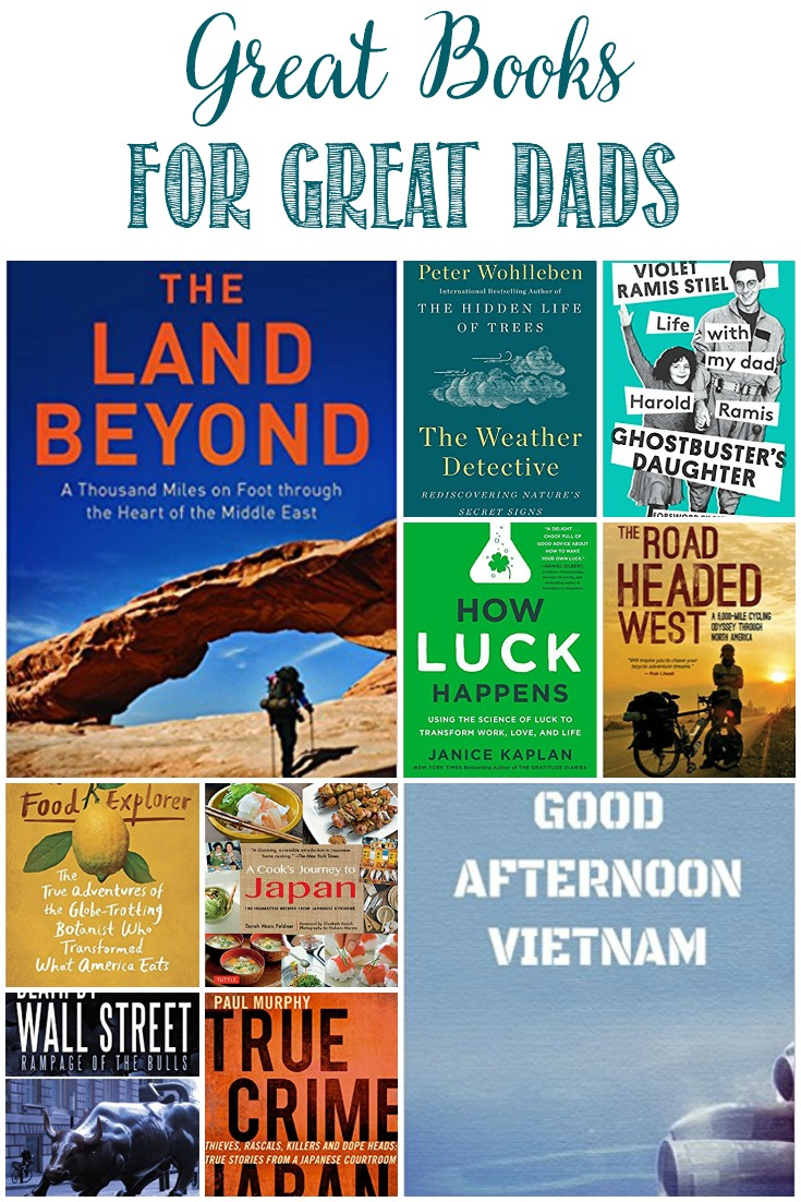 Great Books For Great Dads! Perfect for Father's Day, birthdays, and more #FathersDay