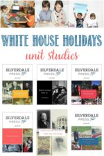 White House Holidays Unit Studies Reviewed by Castle View Academy homeschool