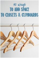 10 easy ways to add space to closets and cupboards