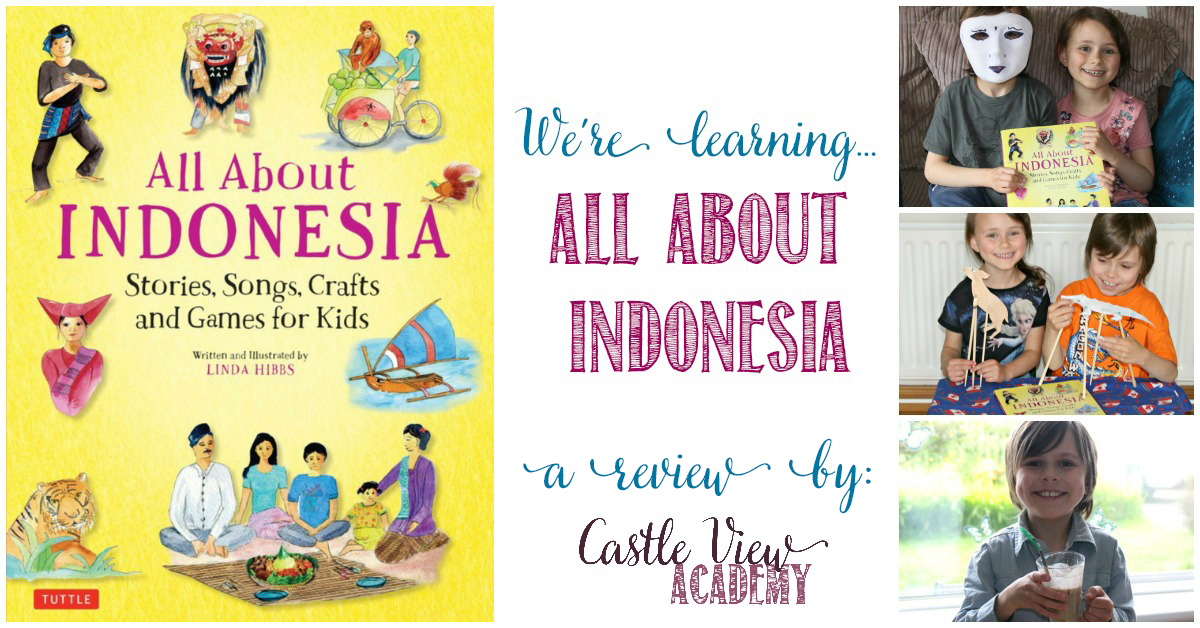 Castle View Academy homeschool reviews All About Indonesia