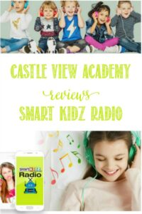 Castle View Academy homeschool reviews Smart Kidz Radio