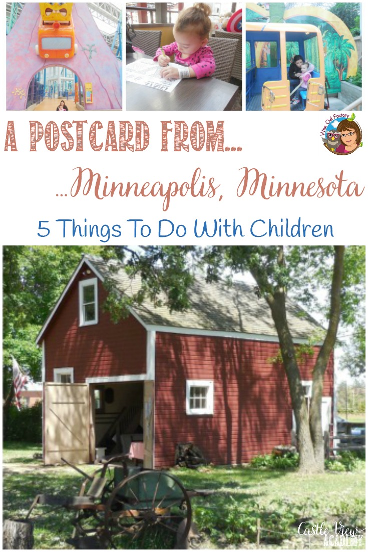 5 Things to Do Near Minneapolis, MN with Children, with the Wise Owl Factory