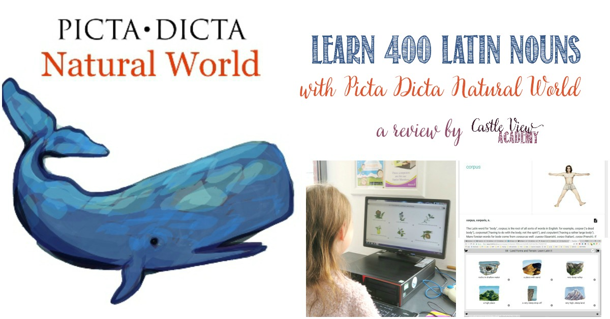Castle View Academy reviews Picta Dicta Natural World for Latin