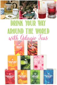 Drink Your Way Around the World with Adagio Teas and Castle View Academy homeschool