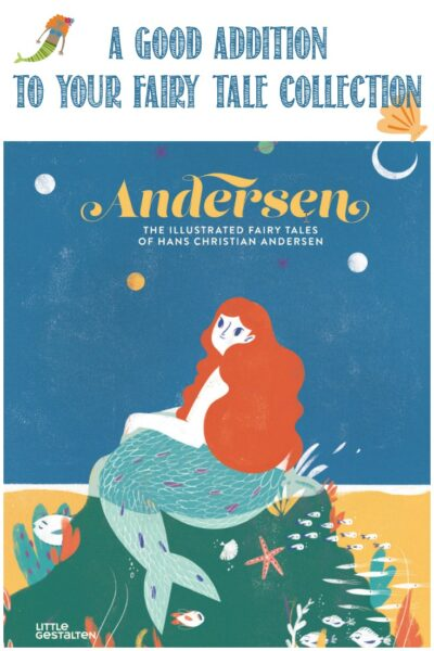 Andersen is a good addition to a fairy tale collection, a review by Castle View Academy homeschool