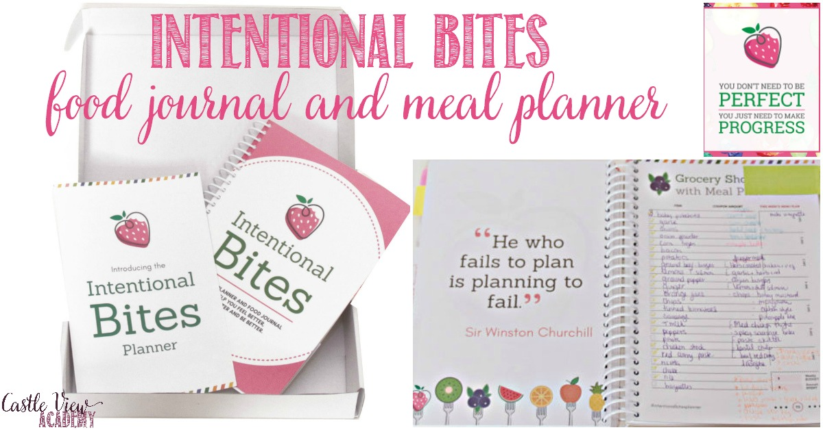 Intentional Bites food journal and meal planner review by Castle View Academy