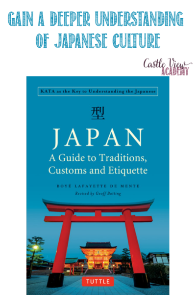 Japan, a Guide to Traditions, Customs and Etiquette, reviewed by Castle View Academy homeschool