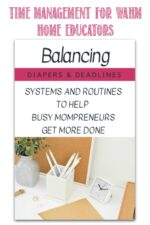 Review of Balancing Diapers and Deadlines time management course at Castle View Academy homeschool