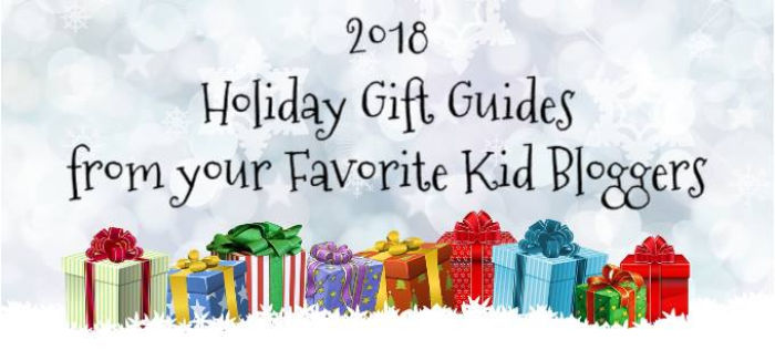 2018 Holiday Gift Guides from your Favourite Kid Bloggers at Castle View Academy