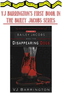 Castle View Academy homeschool reviews Bailey Jacobs and the Disappearing Dogs by VJ Barrington