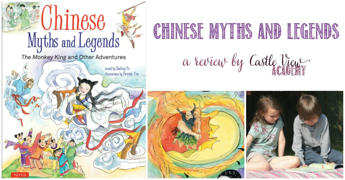 Castle View Academy reviews Chinese Myths and Legends
