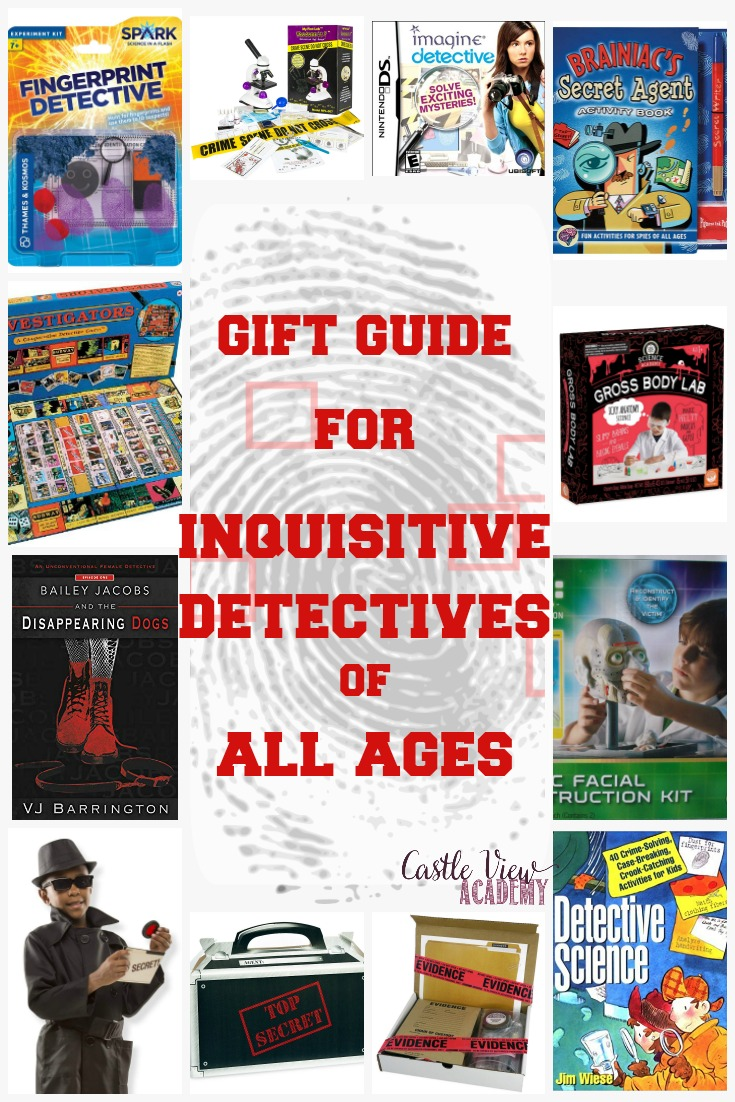 Gift Guide for Detectives of all ages at Castle View Academy homeschool